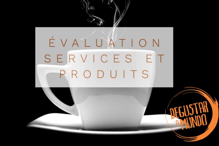 evaluation service et produit